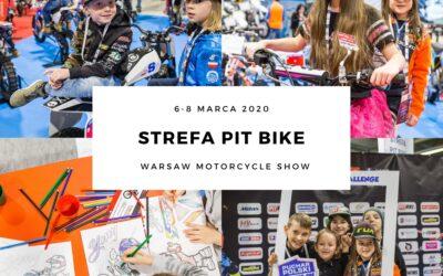 Warsaw Motorcycle Show dla całych rodzin. Strefa Pit Bike Zaprasza!